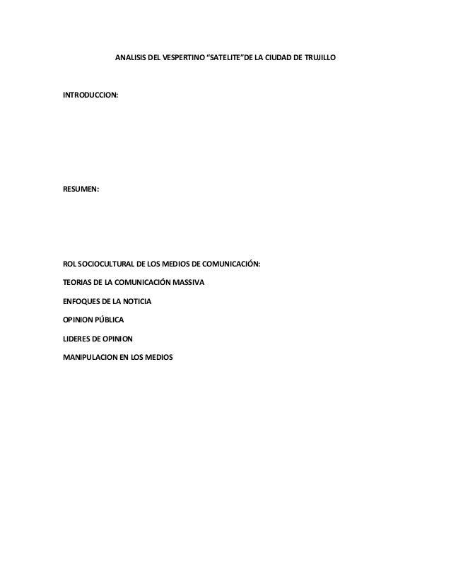 """ANALISIS DEL VESPERTINO """"SATELITE""""DE LA CIUDAD DE TRUJILLOINTRODUCCION:RESUMEN:ROL SOCIOCULTURAL DE LOS MEDIOS DE COMUNICA..."""