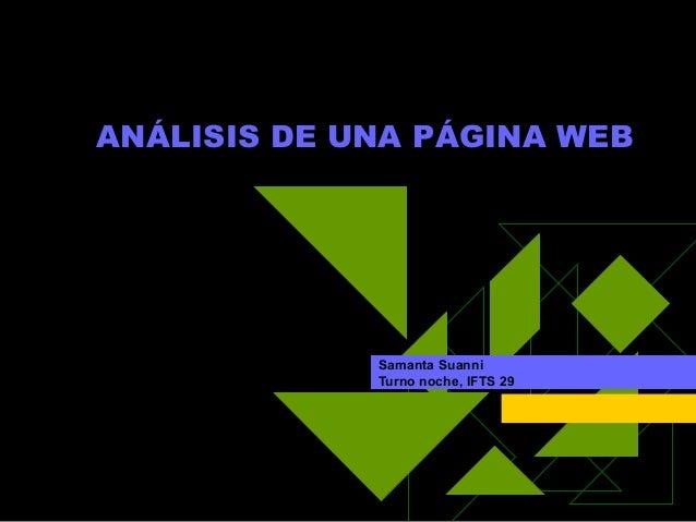 ANÁLISIS DE UNA PÁGINA WEB  Samanta Suanni  Turno noche, IFTS 29
