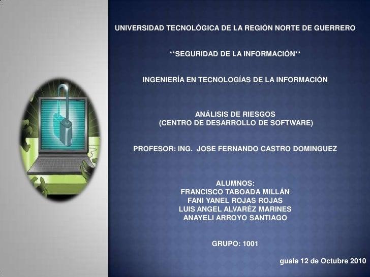 UNIVERSIDAD TECNOLÓGICA DE LA REGIÓN NORTE DE GUERRERO<br />**SEGURIDAD DE LA INFORMACIÓN**<br />INGENIERÍA EN TECNOLOGÍAS...