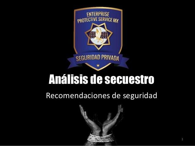 Análisis de secuestro Recomendaciones de seguridad  1