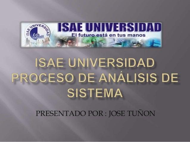 PRESENTADO POR : JOSE TUÑON