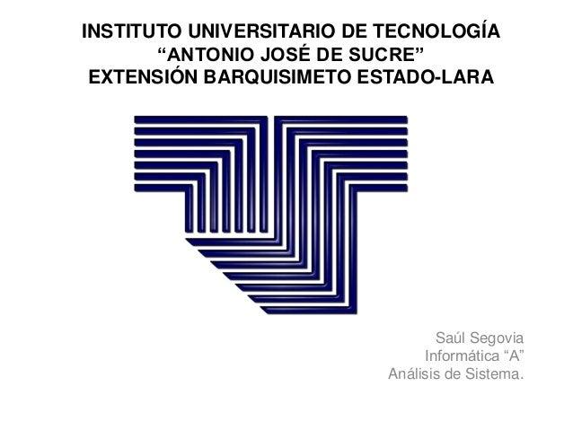 """INSTITUTO UNIVERSITARIO DE TECNOLOGÍA       """"ANTONIO JOSÉ DE SUCRE"""" EXTENSIÓN BARQUISIMETO ESTADO-LARA                    ..."""