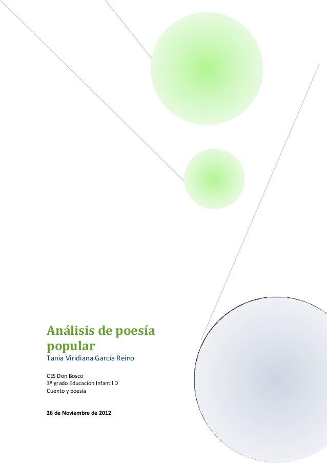 Análisis de poesíapopularTania Viridiana García ReinoCES Don Bosco3º grado Educación Infantil DCuento y poesía26 de Noviem...