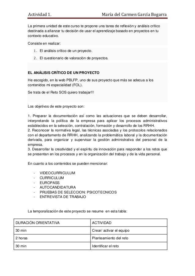 Actividad 1. María del Carmen García Bogarra La primera unidad de este curso te propone una tarea de reflexión y análisis ...