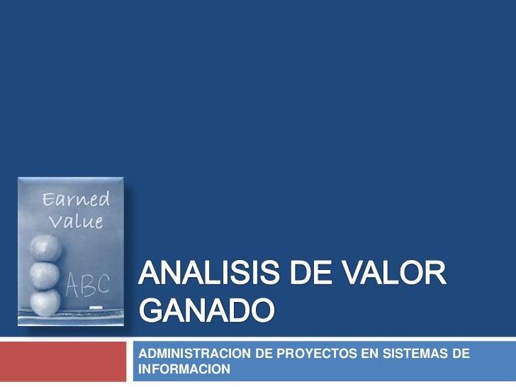 ADMINISTRACION DE PROYECTOS EN SISTEMAS DEINFORMACION