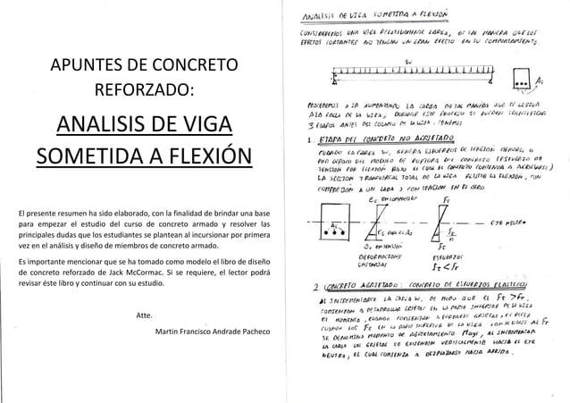 APUNTES DE CONCRETO REFORZADO: ANALISIS DE VIGA SOMETIDA A FLEXIÓN El presente resumen ha sido elaborado, con la finalidad...