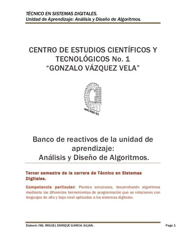 TÉCNICO EN SISTEMAS DIGITALES. Unidad de Aprendizaje: Análisis y Diseño de Algoritmos.  CENTRO DE ESTUDIOS CIENTÍFICOS Y T...