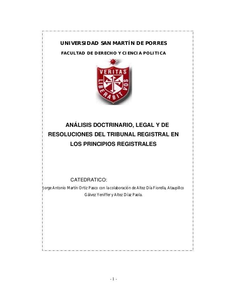 Análisis Doctrinario, Legal y de Resoluciones del Tribunal Registral en los Principios Registrales           UNIVERSIDAD S...