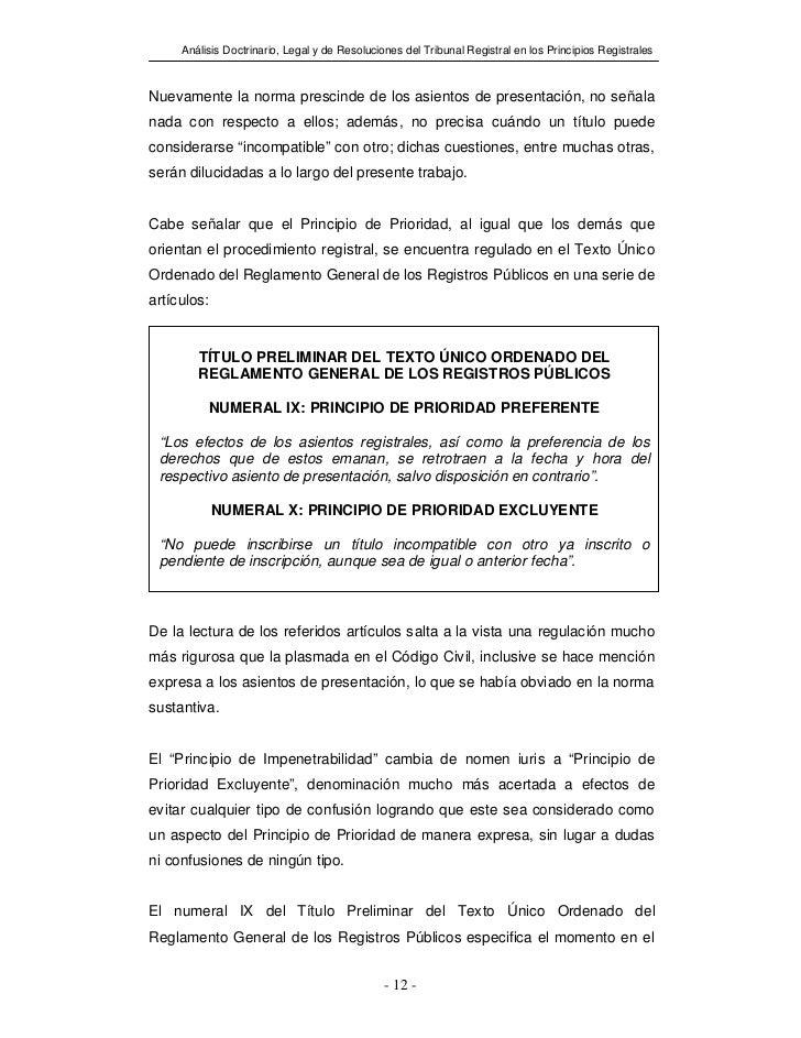 Análisis Doctrinario, Legal y de Resoluciones del Tribunal Registral en los Principios RegistralesNuevamente la norma pres...