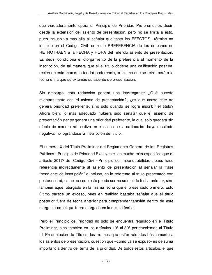 Análisis Doctrinario, Legal y de Resoluciones del Tribunal Registral en los Principios Registralesque verdaderamente opera...