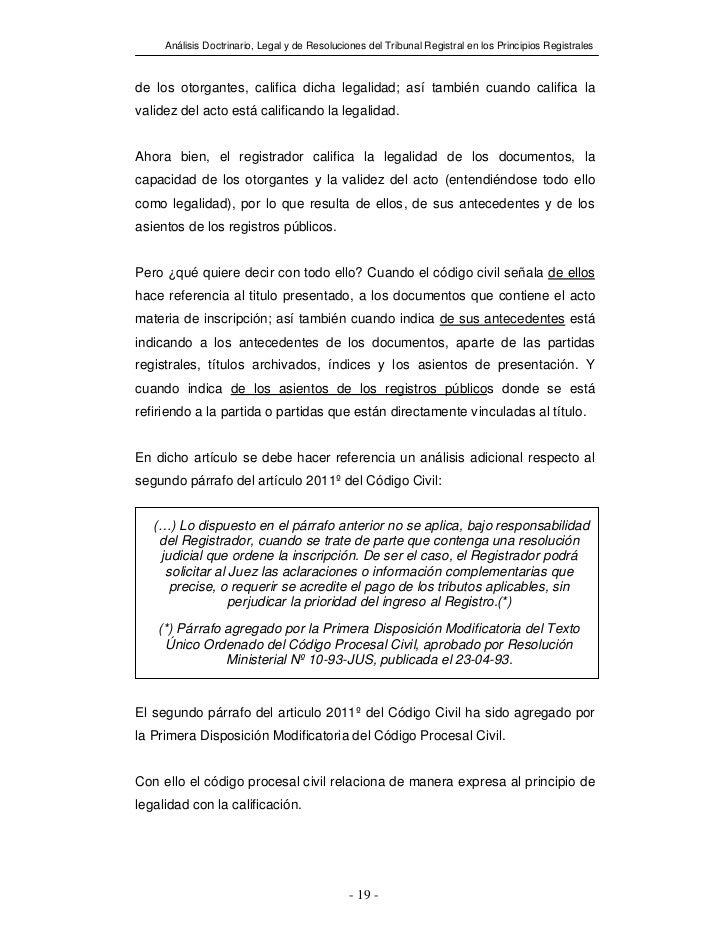 Análisis Doctrinario, Legal y de Resoluciones del Tribunal Registral en los Principios Registralesde los otorgantes, calif...