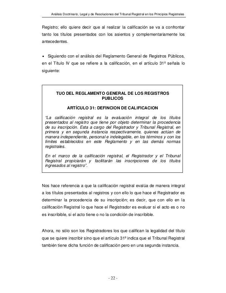 Análisis Doctrinario, Legal y de Resoluciones del Tribunal Registral en los Principios RegistralesRegistro; ello quiere de...