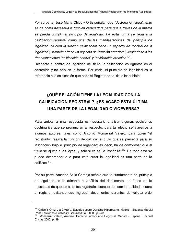 Análisis Doctrinario, Legal y de Resoluciones del Tribunal Registral en los Principios RegistralesPor su parte, José María...