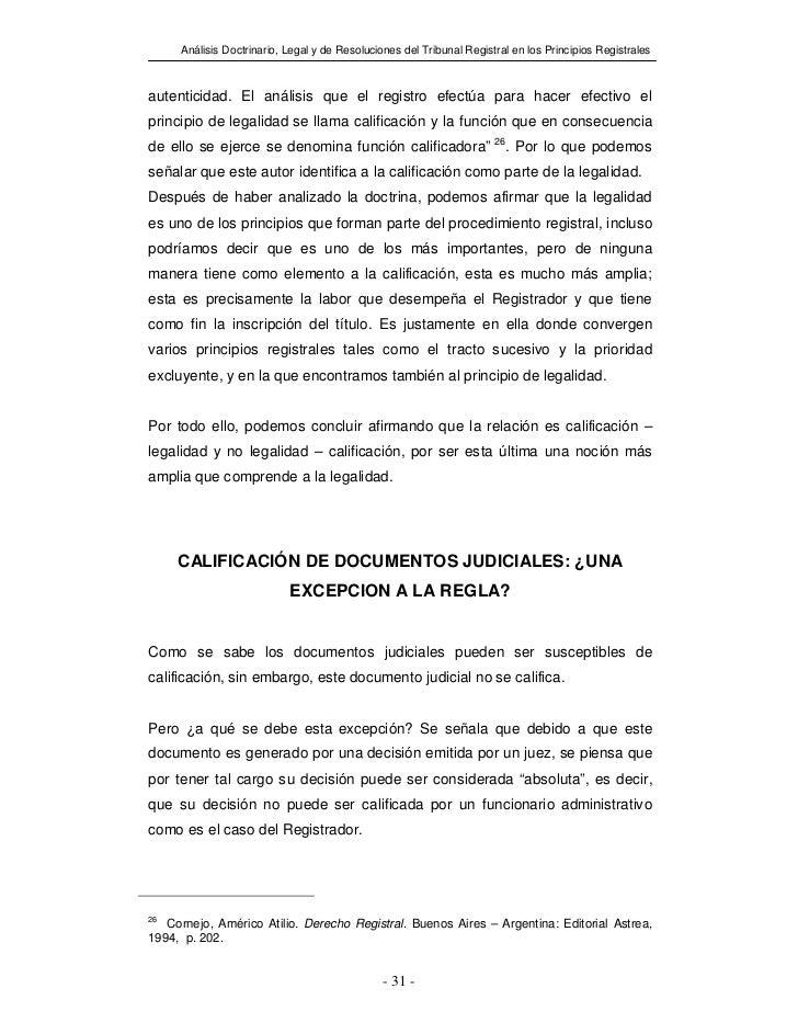 Análisis Doctrinario, Legal y de Resoluciones del Tribunal Registral en los Principios Registralesautenticidad. El análisi...