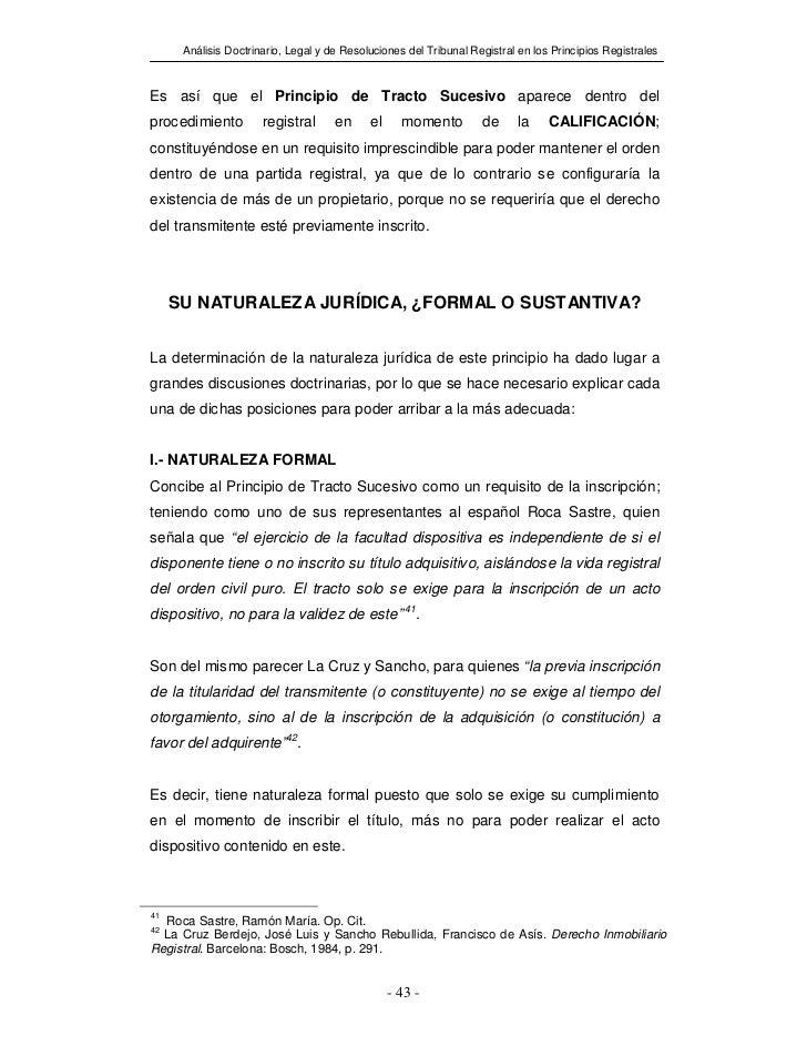 Análisis Doctrinario, Legal y de Resoluciones del Tribunal Registral en los Principios RegistralesEs así que el Principio ...