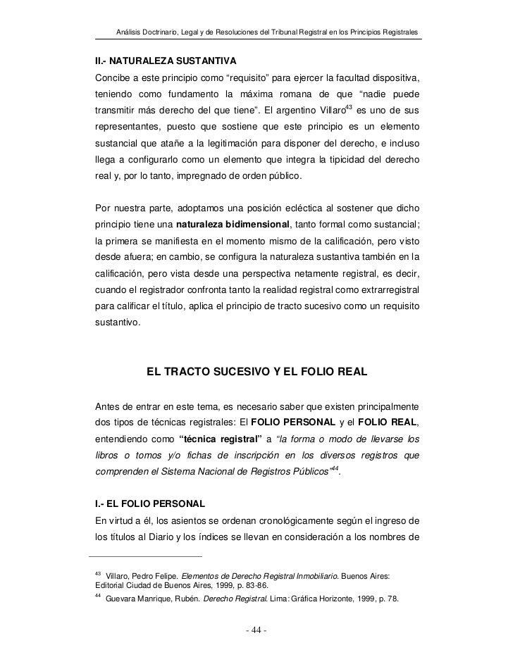 Análisis Doctrinario, Legal y de Resoluciones del Tribunal Registral en los Principios RegistralesII.- NATURALEZA SUSTANTI...