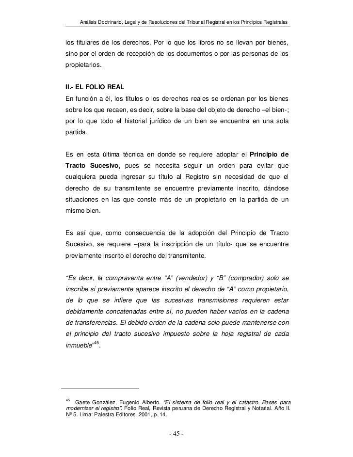 Análisis Doctrinario, Legal y de Resoluciones del Tribunal Registral en los Principios Registraleslos titulares de los der...