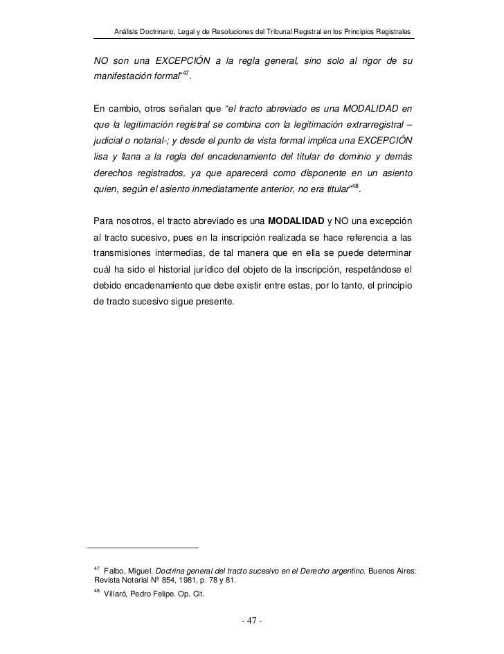 Análisis Doctrinario, Legal y de Resoluciones del Tribunal Registral en los Principios RegistralesNO son una EXCEPCIÓN a l...