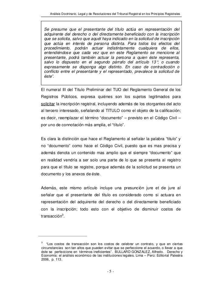 Análisis Doctrinario, Legal y de Resoluciones del Tribunal Registral en los Principios Registrales    Se presume que el pr...