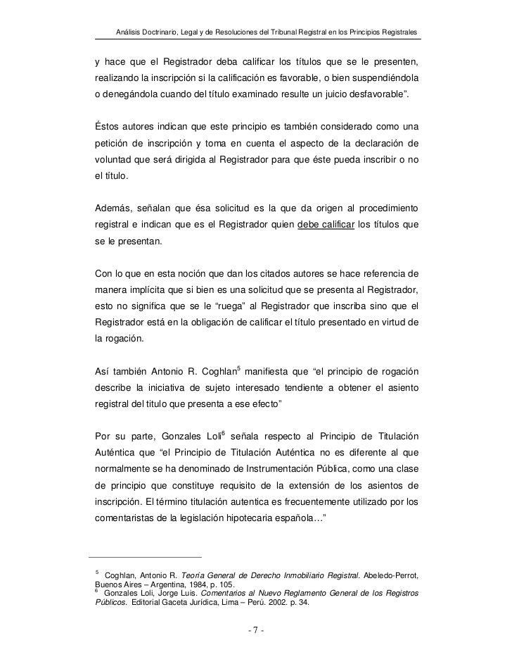 Análisis Doctrinario, Legal y de Resoluciones del Tribunal Registral en los Principios Registralesy hace que el Registrado...