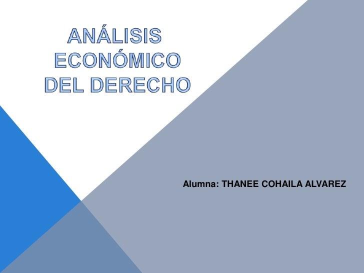 Alumna: THANEE COHAILA ALVAREZ