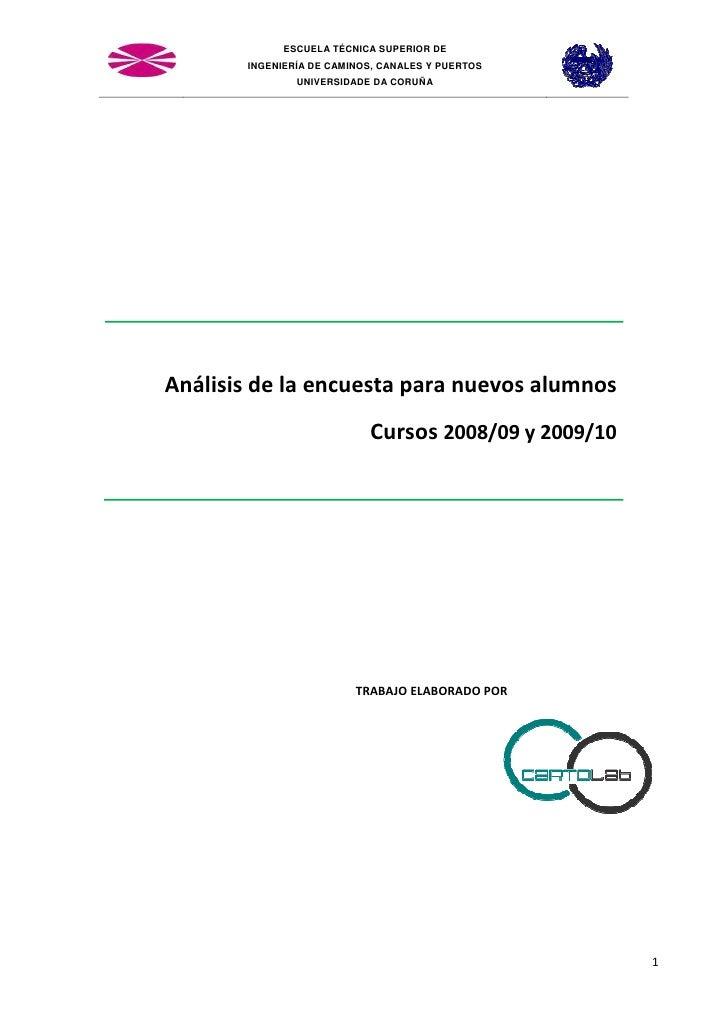 ESCUELA TÉCNICA SUPERIOR DE       INGENIERÍA DE CAMINOS, CANALES Y PUERTOS               UNIVERSIDADE DA CORUÑAAnálisis de...