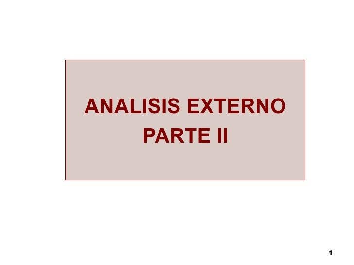 ANALISIS EXTERNO PARTE II
