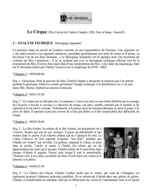 Le Cirque, (The Circus) de Charles Chaplin, 1928, Noir et blanc, 1heure10.  1 - ANALYSE FILMIQUE : Découpage séquentiel  L...