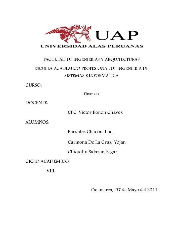 FACULTAD DE INGENIERIAS Y ARQUITECTURAS   ESCUELA ACADEMICO PROFESIONAL DE INGENIERIA DE                  SISTEMAS E INFOR...