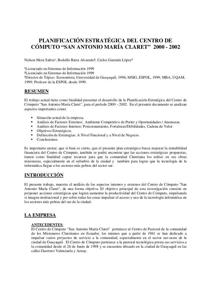 "PLANIFICACIÓN ESTRATÉGICA DEL CENTRO DE    CÓMPUTO ""SAN ANTONIO MARÍA CLARET"" 2000 - 2002Nelson Mora Saltos¹, Rodolfo Rier..."