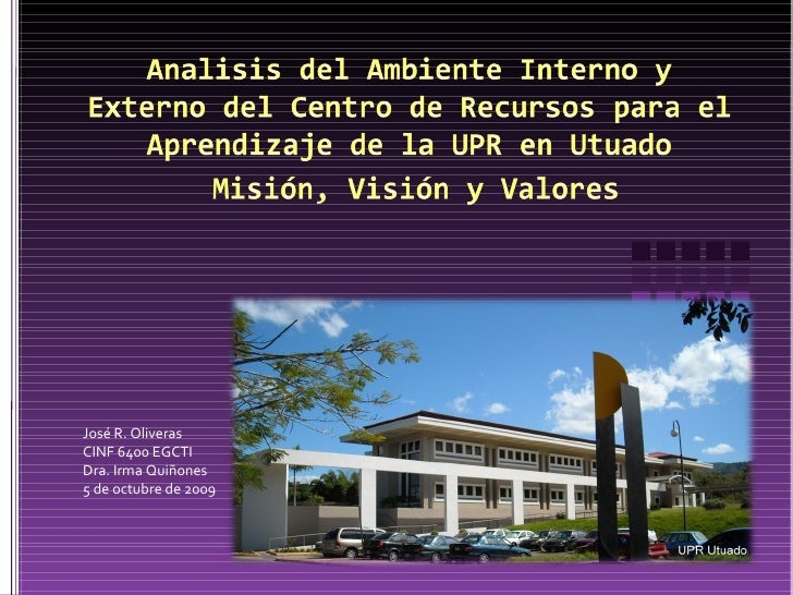José R. Oliveras  CINF 6400 EGCTI Dra. Irma Quiñones 5 de octubre de 2009