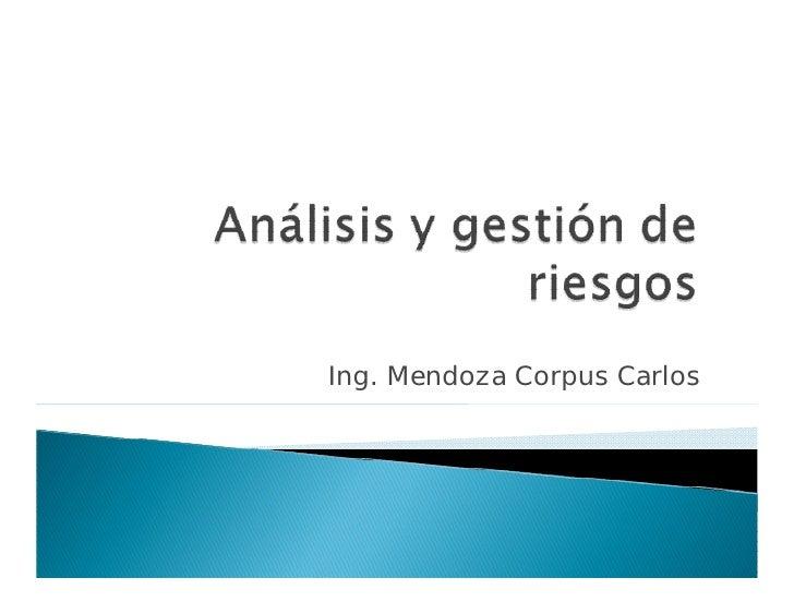 Ing. Mendoza Corpus Carlos