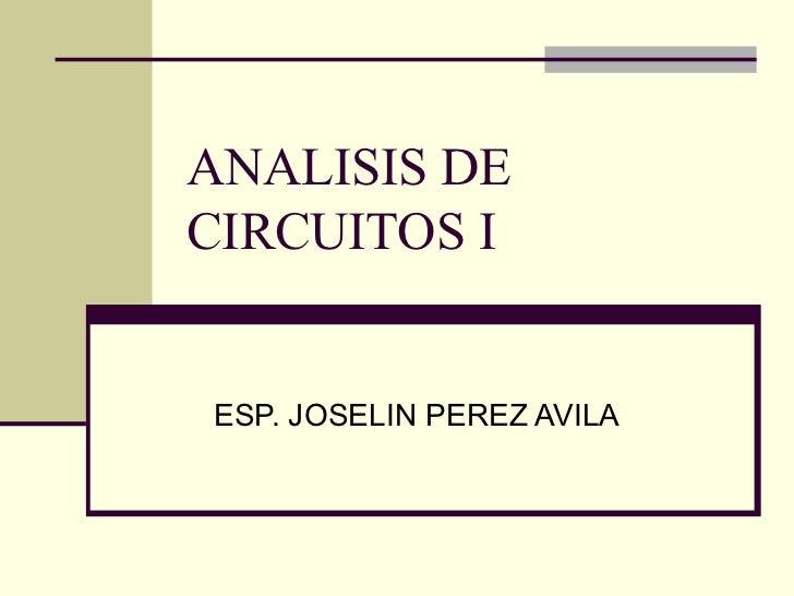 ANALISIS DECIRCUITOS IESP. JOSELIN PEREZ AVILA