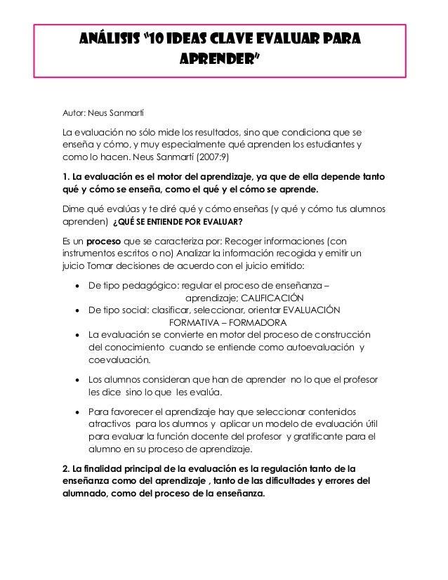 Autor: Neus Sanmartí La evaluación no sólo mide los resultados, sino que condiciona que se enseña y cómo, y muy especialme...