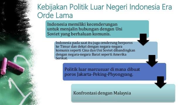 """politik luar negeri indonesia Pengertian politik luar negeri menurut buku rencana strategi pelaksanaan politik luar negeri republik indonesia (1984-1988), politik luar negeri diartikan sebagai """"suatu kebijaksanaan yang diambil oleh pemerintah dalam rangka hubungannya dengan dunia internasional dalam usaha untuk mencapai tujuan nasional""""."""