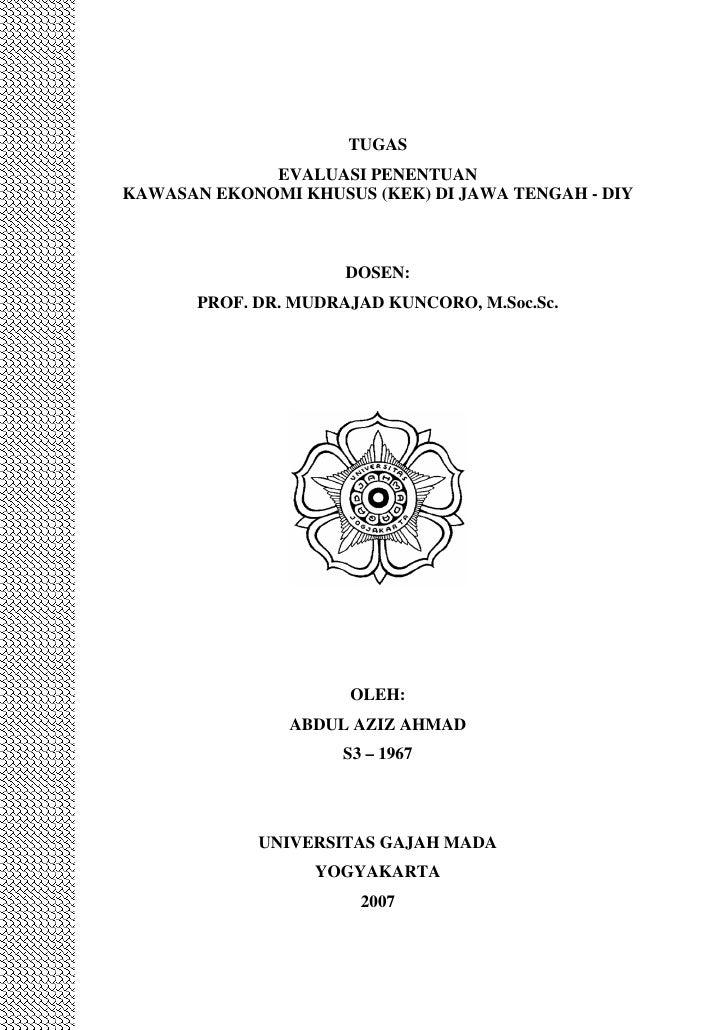TUGAS             EVALUASI PENENTUANKAWASAN EKONOMI KHUSUS (KEK) DI JAWA TENGAH - DIY                      DOSEN:       PR...