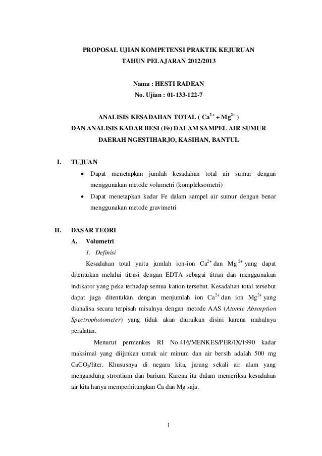PROPOSAL UJIAN KOMPETENSI PRAKTIK KEJURUAN TAHUN PELAJARAN 2012/2013  Nama : HESTI RADEAN No. Ujian : 01-133-122-7 ANALISI...