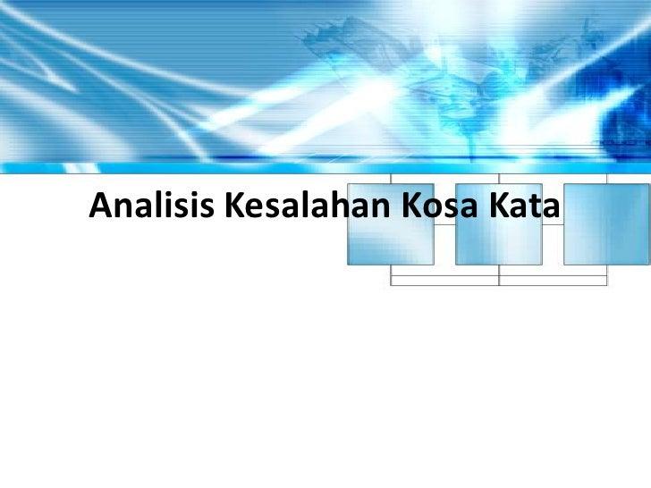 AnalisisKesalahanKosaKata<br />