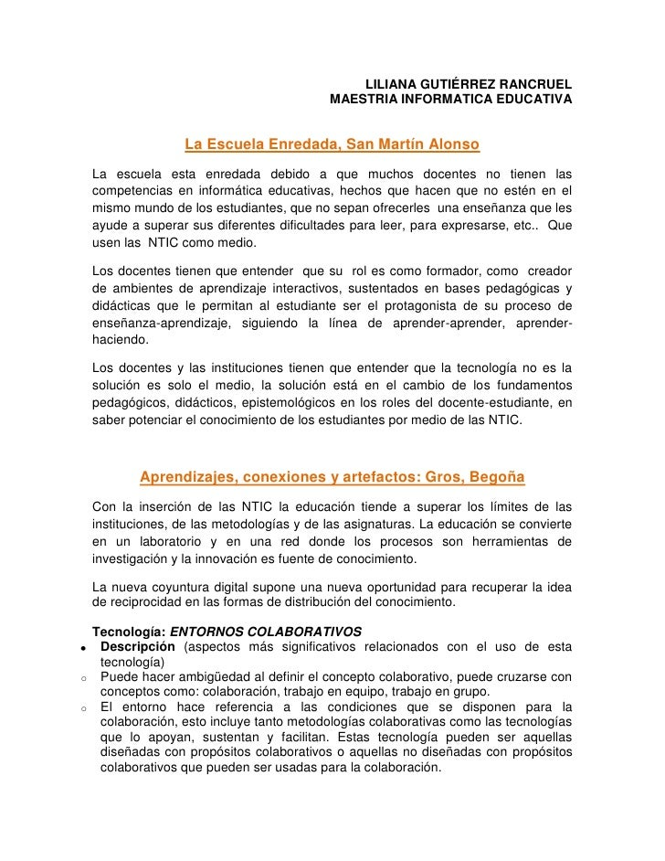 LILIANA GUTIÉRREZ RANCRUEL<br />MAESTRIA INFORMATICA EDUCATIVA<br />La Escuela Enredada, San Martín Alonso<br />La escuela...