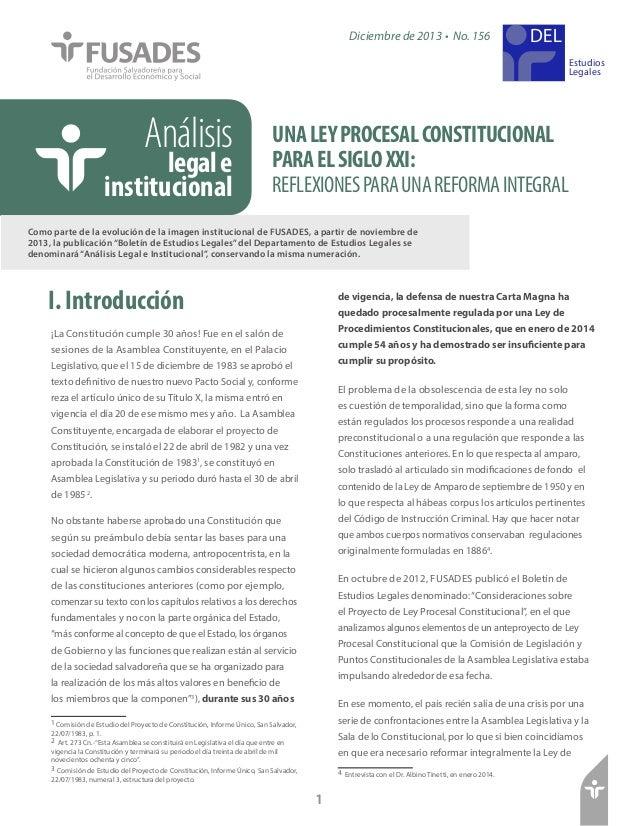 Diciembre de 2013 • No. 156 Estudios Legales  Análisis  legal e institucional  UNA LEY PROCESAL CONSTITUCIONAL PARA EL SIG...