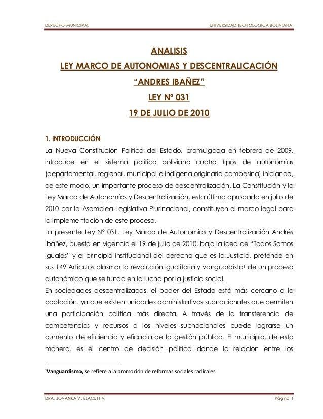 """DERECHO MUNICIPAL UNIVERSIDAD TECNOLOGICA BOLIVIANA  ANALISIS  LEY MARCO DE AUTONOMIAS Y DESCENTRALICACIÓN  """"ANDRES IBAÑEZ..."""