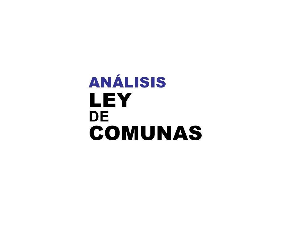 ANÁLISIS LEY DE COMUNAS