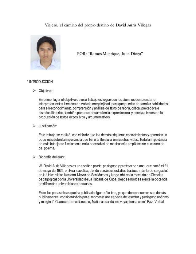 """Viajero, el camino del propio destino de David Auris Villegas POR: """"Ramos Manrique, Juan Diego"""" * INTRODUCCION:  Objetivo..."""