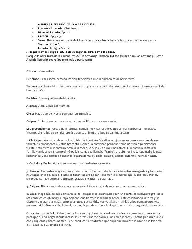 ANALISIS LITERARIO DE LA O BRA ODISEA  Corriente Literaria: Clasicismo  Género Literario: Épico  ESPECIE: Epopeya  Tem...