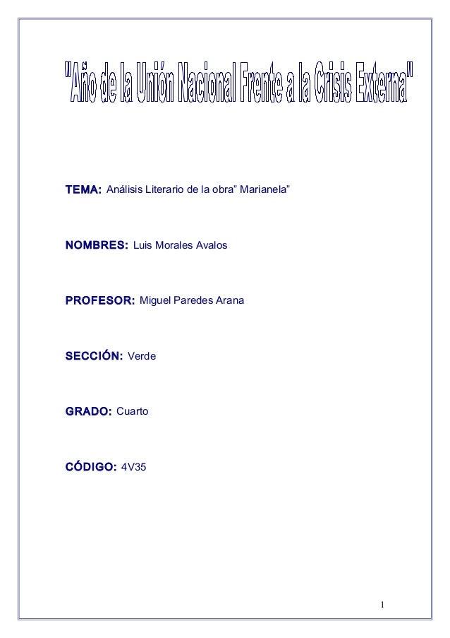 """TEMA: Análisis Literario de la obra"""" Marianela""""NOMBRES: Luis Morales AvalosPROFESOR: Miguel Paredes AranaSECCIÓN: VerdeGRA..."""