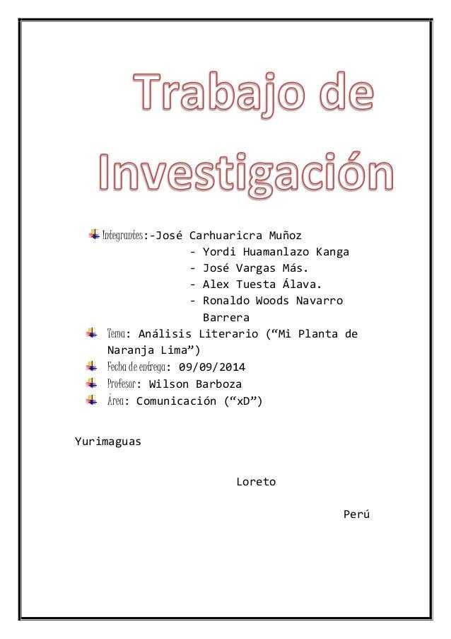 Integrantes:-José Carhuaricra Muñoz - Yordi Huamanlazo Kanga - José Vargas Más. - Alex Tuesta Álava. - Ronaldo Woods Navar...