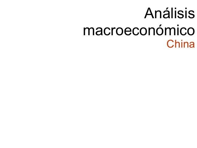 Análisismacroeconómico           China