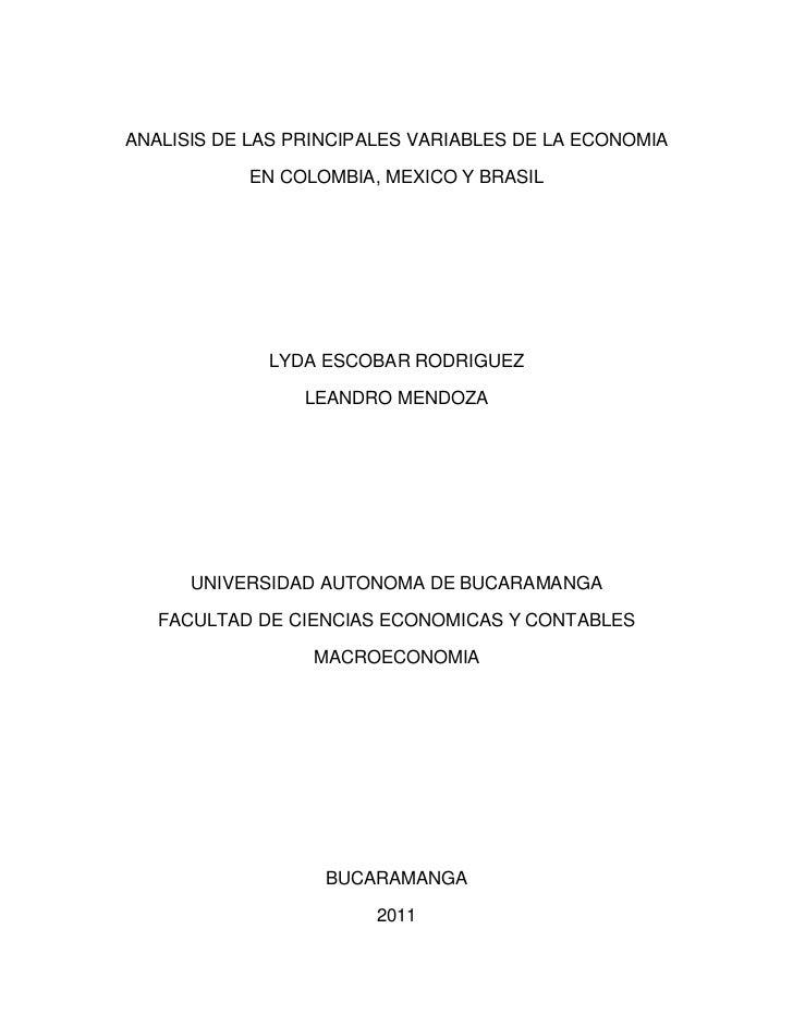 ANALISIS DE LAS PRINCIPALES VARIABLES DE LA ECONOMIA           EN COLOMBIA, MEXICO Y BRASIL             LYDA ESCOBAR RODRI...