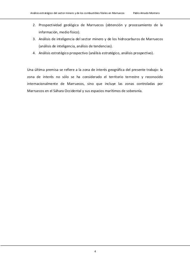 Análisis estratégico del sector minero y de los combustibles fósiles en Marruecos Pablo Amado Montero 6 1.- El sector mine...