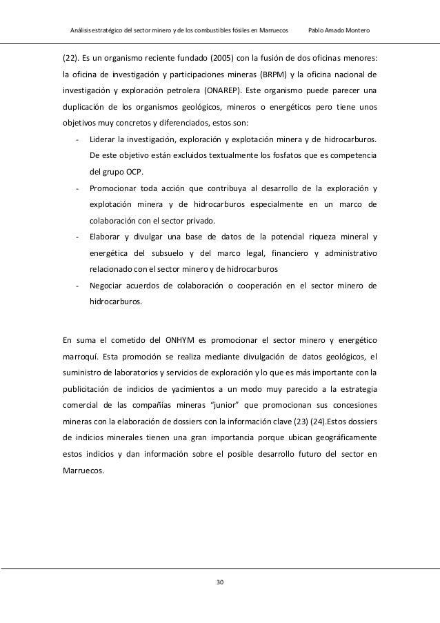 Análisis estratégico del sector minero y de los combustibles fósiles en Marruecos Pablo Amado Montero 32 Tabla 1.8 Tabla c...